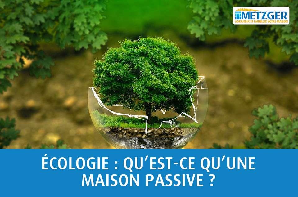 Écologie : qu'est-ce qu'une maison passive ?