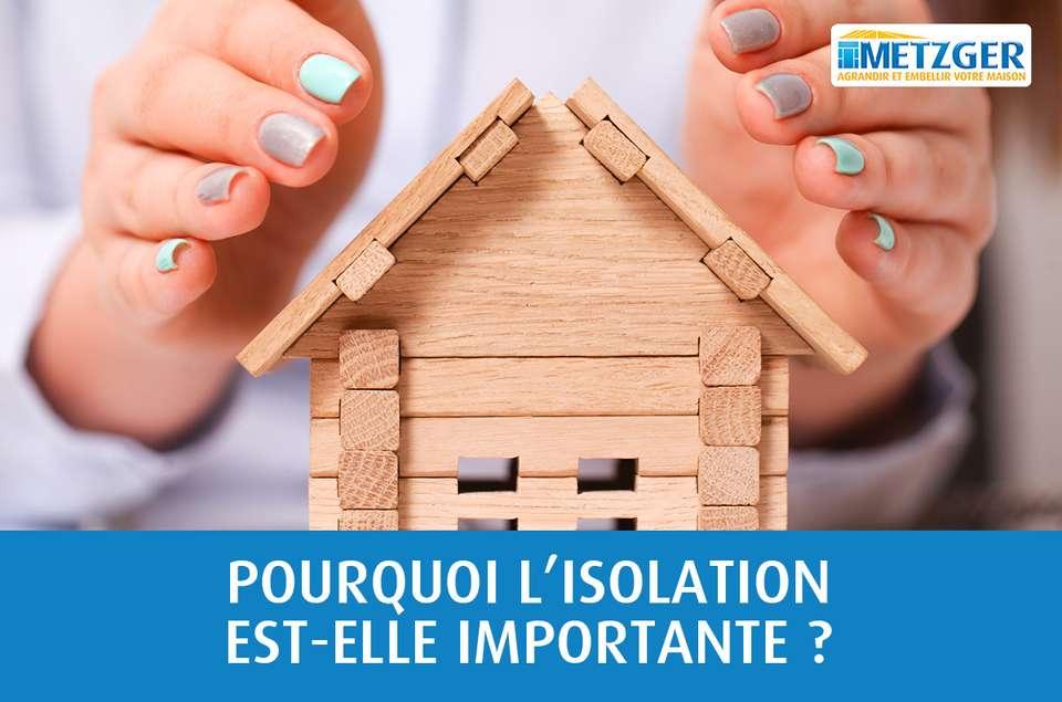 Pourquoi l'isolation d'un logement est-elle importante ?